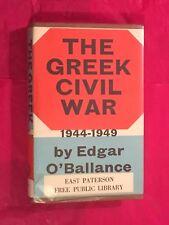 Greek Civil War 1944-1949 Edgar O'Ballance  HC Very Good