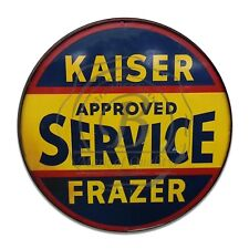 Kaiser Approved Service Frazer Reproduction Circle Aluminum Sign