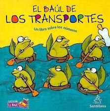 El baul de los transportes. Un libro sobre los numeros (Coleccion el Baul)