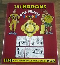THE 'BROONS' & 'OOR WULLIE' AT WAR.1997 EDITION.VGC Hardback