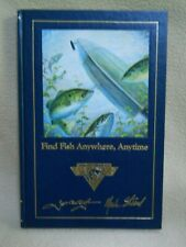 Vintage 1991 Find Fish Anywhere Anytime / North American Fishing Club Book
