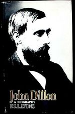 John Dillon: A Biography. Irish Patriot F.S.L. Lyon HB/DJ 1st ed 1968 FINE/VG+