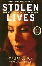 Stolen Lives : Twenty Years in a Desert Jail by Malika Oufkir (paperback)