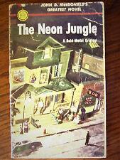 The Neon Jungle John D. MacDonald 1953 1st Ed. Fair condition