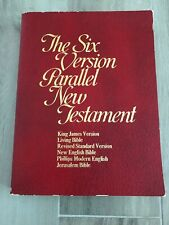 The Six Version Parallel New Testament: King James Version / Living Bible / Revi