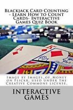 Blackjack Card Counting - Learn How to Count Cards- Interactive Games Quiz...