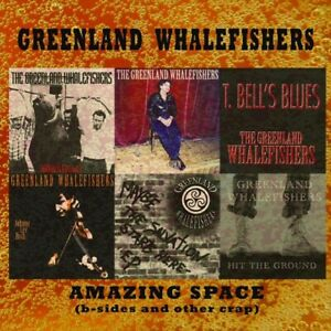 """GREENLAND WHALEFISHERS - """"Amazing Spaces"""" B-Sides/rarities - CDLP - Celtic-Punk"""