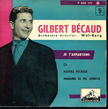 "45T 7"": Gilbert Becaud: je t'appartiens + 3 titres. VDSM. A8"