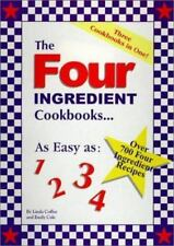 The Four Ingredient Cookbooks-Three Cookbooks in One!, Linda Coffee, Emily Cale,