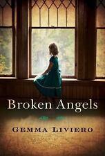 Broken Angels by Gemma Liviero (2016, Paperback)