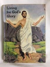 Living in God's Glory Book 7 (Living My Religion Series) 1962