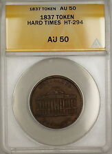 1837 Hard Times Token No. 6 Tontine Building Wall St New York HT-294 ANACS AU-50