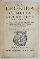 LA LEONIDA COMEDIA - ediz. 1585 - Ghirardi - PRIMA EDIZIONE