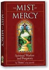 The Mist of Mercy: Spiritual Warfare and Purgatory