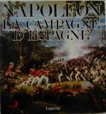 C1 NAPOLEON Lachouque NAPOLEON ET L ESPAGNE 1807 1814 RELIE ILLUSTRE Jaquette