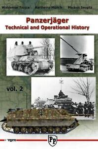 Panzerjäger Technical and Operational History Vol.2