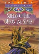 Sultan Of The Moon And Stars (Orokon),Tom Arden