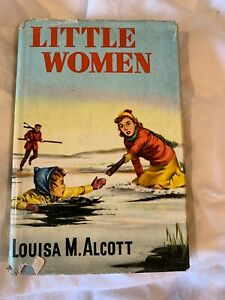 Little Women Hardback Book Vintage by Louisa M Alcott in Dust Cover