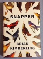 Snapper by Kimberling, Brian NEW  1st ED