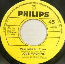 LOVE MACHINE 45 Poor Side of Town PHILIPS Soul DUTCH PRESS #C1106