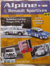 FASCICULE 64  ALPINE RENAULT SPORTIVES R8 GORDINI COUPE 1970 N°2