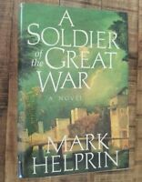 A SOLDIER OF THE GREAT WAR - A Novel by Mark Helprin / SIGNED 1st Edition 1991