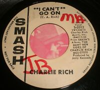 """I Can't Go On Charlie Rich~White Label PROMO~RARE 1965 Funk Soul 7"""" 45 RPM~FAST!"""