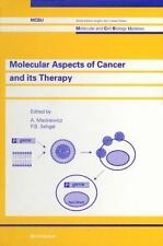 Molecular Aspects of Cancer & Its Therapy (Molecular and Cell Biology Updates)