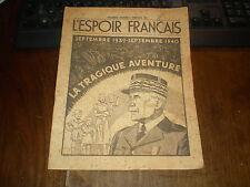ETAT FRANCAIS/L'ESPOIR FRANCAIS N°SPECIAL/LA TRAGIQUE AVENTURE 1940 Cachet