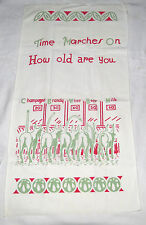 """Tea Towel """"Time Marches On How Old Are You"""""""