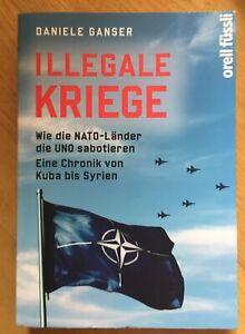 Illegale Kriege von Daniele Ganser (2016, Taschenbuch)