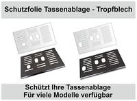Schutzfolie für DeLonghi Autentica 29.660 & 29.666 /29.510 & 29.620 Tassenablage