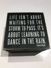 Life Isn't About Waiting For The Storm To Pass Quote Treasure Box