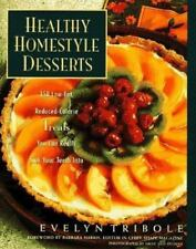 Healthy Homestyle Desserts: 150 Fabulous Treats with a Fraction of the Fat and C