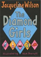 The Diamond Girls,Jacqueline Wilson, Nick Sharratt- 9780385606073