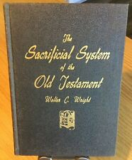 The Sacrificial System of the Old Testament by Walter D. Wright, 1942