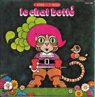 "45 TOURS / 7"" SINGLE--LE CHAT BOTTE--MADELEINE ROBINSON--1977"