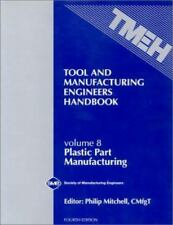 Tool and Manufacturing Engineers Handbook Volume 6 Fourth Edition New In Plastic