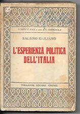1924-FASCISMO-BALBINO GIULIANO-L'ESPERIENZA POLITICA DELL'ITALIA-Vallecchi-1 ED