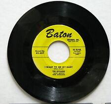 RIVILEERS For Sentimental Reasons/I Want To See My Baby Baton 45 Doo Wop R&B