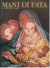MANI DI FATA DICEMBRE 1973 ANNO XLVIII 12 LAVORI FEMMINILI TAGLIO CUCITO RICAMO