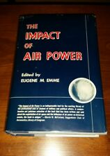 The Impact Of Air Power Eugene M Emme NASA History 1st Historian W/DJ Excellent