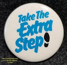 LMH Pin Button Brooch TAKE THE EXTRA STEP Shoe We BELL TELEPHONE Slogan Tagline
