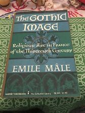 The Gothic Image Religious Art In France Emile Male Harper Book FREE SHIPPING
