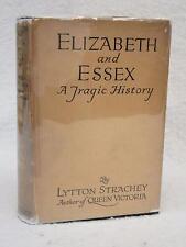 Lytton Strachey ELIZABETH AND ESSEX A Tragic History 1928 Harcourt, Brace 1stEd