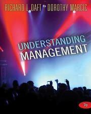 Understanding Management Richard Daft Marcic  7TH EDITION