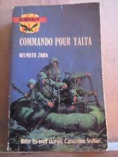 Helmuth Zorn: Commando pour Yalta/ Editions du Gerfaut, 1968