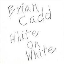 White On White by Brian Cadd (CD, Nov-1990, Festival Mushroom (Australia)(C)