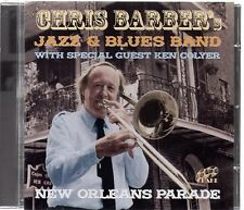Chris Barber's Jazz & Blues Band - New Orleans Parade (brand new CD 2010) barber