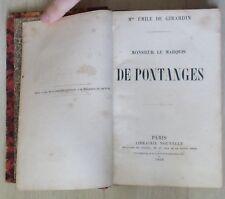 monsieur le marquis de pontages Emile de Girardin